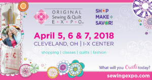 Original Sewing & Quilt EXPO - Cleveland, OH (April 5 - 7) @ I-X Center | Cleveland | Ohio | United States