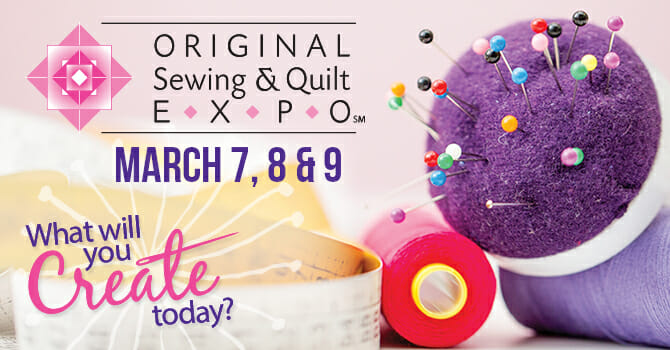 Original Sewing & Quilt EXPO - Atlanta, GA (March 7 - 9) @ Infinite Energy Center   Duluth   Georgia   United States