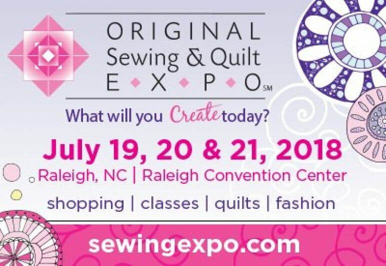 Original Sewing & Quilt EXPO - Raleigh, NC (July 19 - 21) @ Raleigh Convention Center | Raleigh | North Carolina | United States